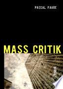 MASS CRITIK