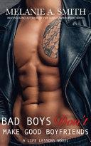 Bad Boys Don t Make Good Boyfriends Book PDF