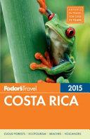 Fodor s Costa Rica 2015