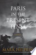 Paris in the Present Tense Book PDF