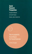 Risk Acceptability According to the Social Sciences