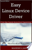 Easy Linux Device Driver, Second Edition : programming easy linux device driver...