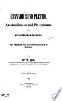 Gennadii et Plethonis scripta quaedam edita et inedita