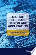 Digital Interface Design And Application book