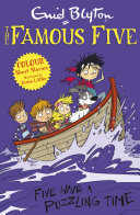 Famous Five Colour Short Stories  Five Have a Puzzling Time