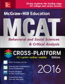McGraw Hill Education MCAT Behavioral and Social Sciences   Critical Analysis 2016 Cross Platform Edition