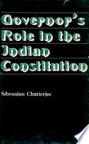 Governor s Role in the Indian Constitution