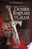 Dossier Templari Graal