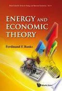 Energy and Economic Theory