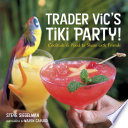 Book Trader Vic s Tiki Party