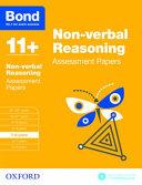 Bond 11+: Non Verbal Reasoniing: Assessment Papers