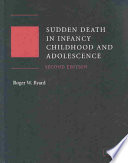 Sudden Death In Infancy Childhood And Adolescence
