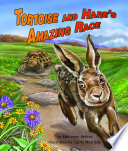 Tortoise and Hare s Amazing Race