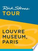 Rick Steves Tour  Louvre Museum  Paris