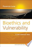 Bioethics and Vulnerability