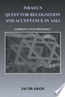 Israel's Quest for Recognition and Acceptance in Asia To Build Diplomatic Relations With