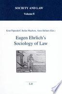 Eugen Ehrlich s Sociology of Law