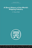 download ebook a short history of the world\'s shipping industry pdf epub