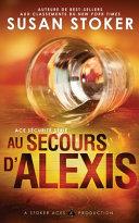 Au Secours d'Alexis