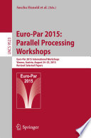 Euro Par 2015  Parallel Processing Workshops