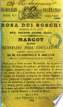 Rosa dei Boschi commedia in un atto del sig. Jaime (figlio)