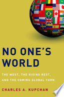 Ebook No One's World Epub Charles A. Kupchan Apps Read Mobile