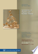 Symmetries in Algebra and Number Theory