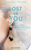 Lost in you  S    es Verlangen