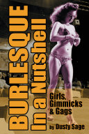 Burlesque In a Nutshell - Girls, Gimmicks & Gags