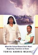 The Dark Side of Teaching