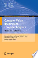 Computer Vision  Imaging and Computer Graphics  Theory and Applications