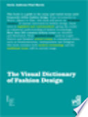The Visual Dictionary of Fashion Design