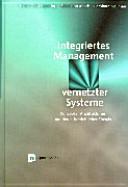 Integriertes Management vernetzter Systeme