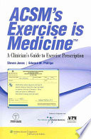 Acsm S Exercise Is Medicine