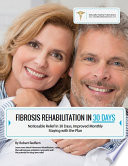 Fibrosis Rehabilitation in 30 Days Book PDF