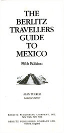 The Berlitz 1994 Travellers Guide to Mexico
