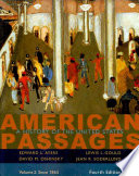 American Passages  A History of the United States  Volume II  Since 1865