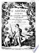 L Adone  poema del Cavalier Marino con gli argomenti del Conte Fortuniano Sanvitale  et l allegorie di Don Lorenzo Scoto