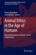 Animal Ethics in the Age of Humans Book