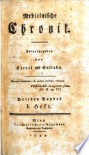 Medicinische Chronik. Hrsg. von Joseph Eyerel (und Matthias Edlen von Sallaba.)