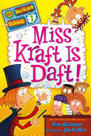 My Weirder School  7  Miss Kraft Is Daft