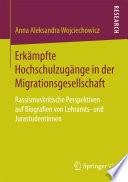 Erkämpfte Hochschulzugänge in der Migrationsgesellschaft
