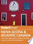 Fodor s Nova Scotia   Atlantic Canada