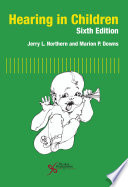 Hearing in Children  Sixth Edition