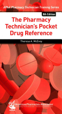 The Pharmacy Technician s Pocket Drug Reference  8e