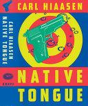 Native Tongue : the precious clue-tongued mango voles...