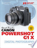 David Busch s Canon PowerShot G1 X Guide to Digital Photography