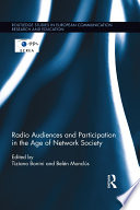 Radio Audiences and Participation in the Age of Network Society