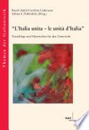 """""""L'Italia unita – le unità d'Italia"""""""