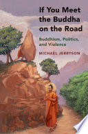 If You Meet The Buddha On The Road